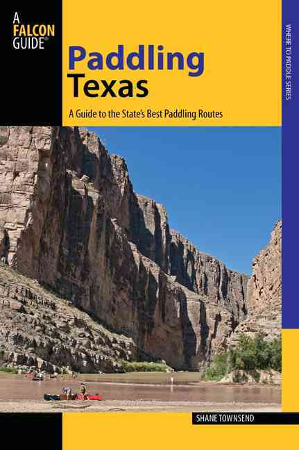 Paddling Texas By Townsend, Shane