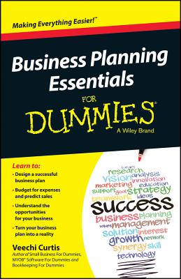 Business Planning Essentials for Dummies By Curtis, Veechi